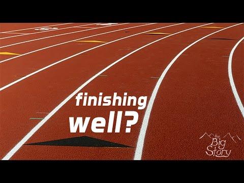 Finishing Well