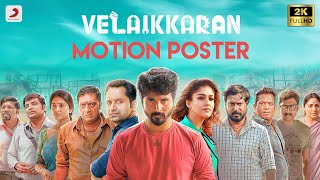 Video Velaikkaran Official Motion Poster | Anirudh | Sivakarthikeyan, Nayanthara l Mohan Raja MP3, 3GP, MP4, WEBM, AVI, FLV April 2018