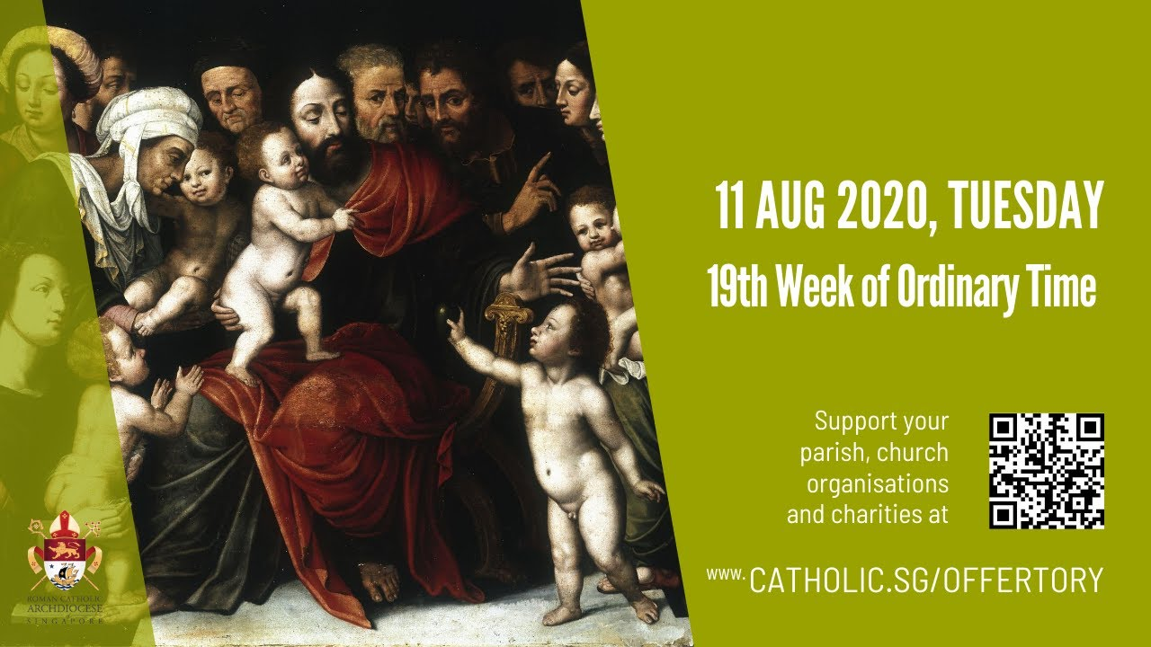 Catholic Daily Mass Online Tuesday 11th August 2020 – 19th Week of Ordinary Time 2020