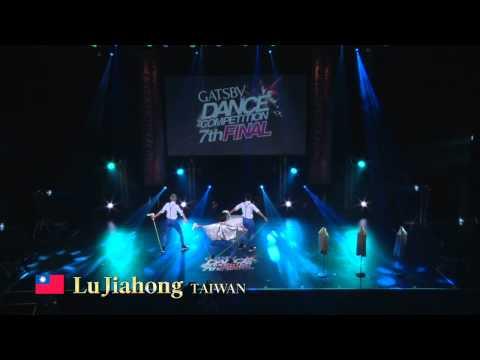 【GDC 7th】GATSBY DANCE COMPETITION 2014-2015:ASIA GRANDFINAL/Lu Jiahong【TAIWAN】