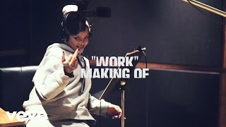 Rihanna - Work (In Studio / Behind The Scenes) ft. Drake