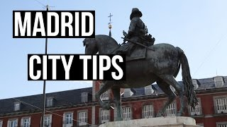 MADRID TRAVEL CITY TIPS