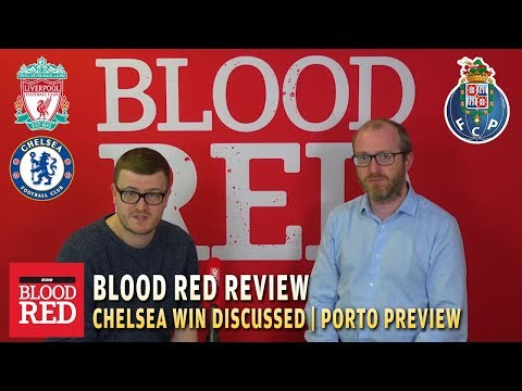 Liverpool 2-0 Chelsea | Blood Red Review With Sean Bradbury And Ian Doyle