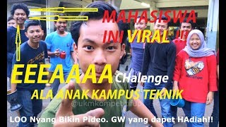 Video EA Challenge ALA ANAK KAMPUS TEKNIK !!! MP3, 3GP, MP4, WEBM, AVI, FLV Januari 2019