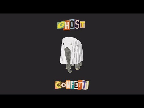 Confetti - Ghost (Lyric Video)