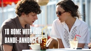 Nonton To Rome With Love De Woody Allen   Bande Annonce Vf Film Subtitle Indonesia Streaming Movie Download