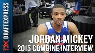 Jordan Mickey 2015 NBA Draft Combine Interview