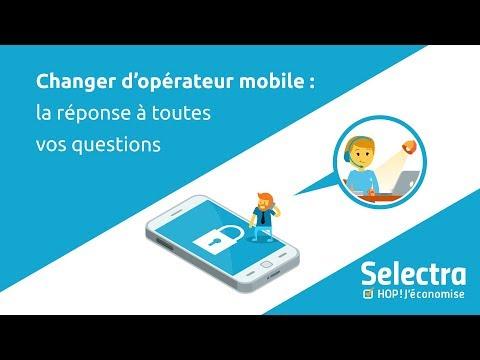 Changer d'opérateur mobile : la réponse à toutes vos questions