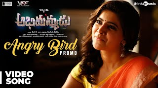 Video Abhimanyudu | Angry Bird Song Video Promo | Vishal, Samantha | Yuvan Shankar Raja MP3, 3GP, MP4, WEBM, AVI, FLV Mei 2018