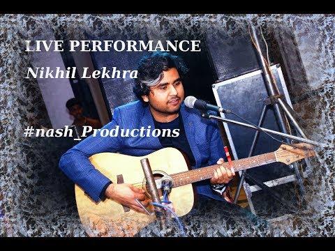Live Performance |Mashup |  Nikhil Lekhra
