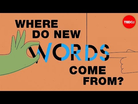 Where do new words come from? - Marcel Danesi
