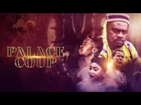 PALACE COUP  - [Part 1] Latest 2018 Nigerian Nollywood Drama Movie