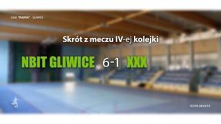 [GLF] Nbit Gliwice vs XXX (4 kolejka) - skrót