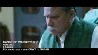 Aabroo Song  Gangs Of Wasseypur  2  Nawazuddin Siddiqui Huma Qureshi