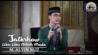 Video Talkshow: Lika Liku NIkah Muda (Rutamindo Event) - M. Alvin Faiz MP3, 3GP, MP4, WEBM, AVI, FLV Juli 2018