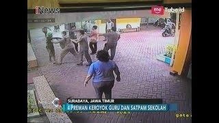 Video Sok Jagoan, Sekelompok Preman Keroyok Guru dan Satpam - iNews Pagi 22/12 MP3, 3GP, MP4, WEBM, AVI, FLV Mei 2018