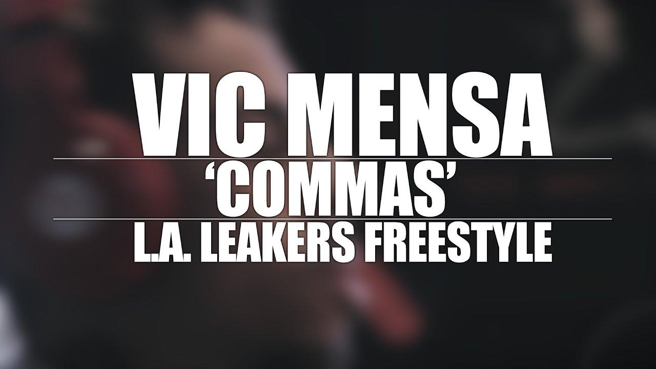 Vic Mensa – Commas (LA Leakers Freestyle)