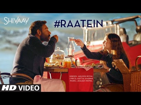 RAATEIN Video Song | SHIVAAY | Jasleen Royal | Aja