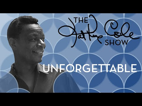 "Nat King Cole - ""Unforgettable"""