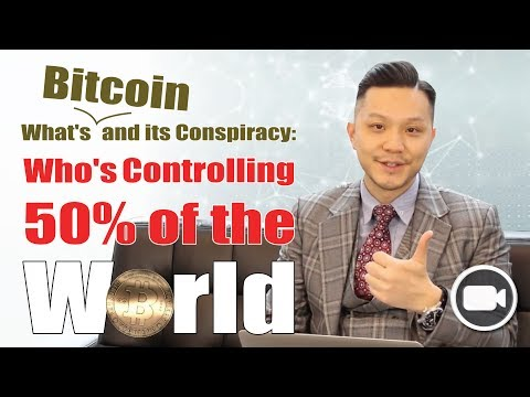 What's Bitcoin and its Conspiracy: Who's Controlling 50% of the World