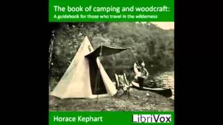 The book of camping and woodcraft (FULL Audiobook)