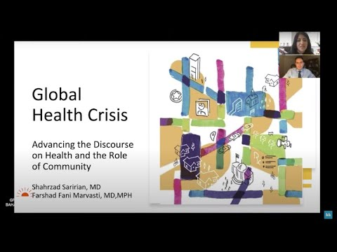 Global Health Crisis: Advancing the Discourse on Health & the Role of Community
