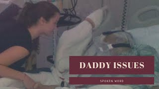 Daddy Issues || Spoken Word full download video download mp3 download music download