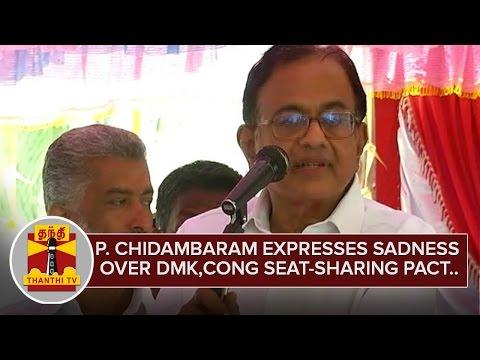 P-Chidambaram-expresses-Sadness-over-DMK-Congress-Seat-sharing-Pact-Thanthi-TV