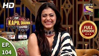 The Kapil Sharma Show Season 2 - Ep 104 - Full Episode - 4th January, 2020