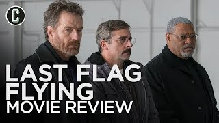 Nonton Last Flag Flying Review (No Spoilers) Film Subtitle Indonesia Streaming Movie Download