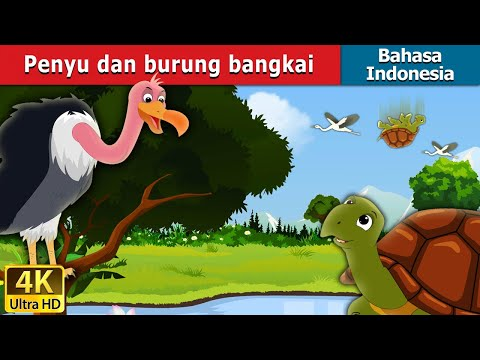 Penyu dan burung bangkai | Tortoise and Vulture Story in Indonesian | Indonesian Fairy Tales