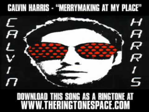 """CALCALVIN HARRIS - """"MERRYMAKING AT MY PLACE"""" [ New Video + Lyrics + Download ]"""