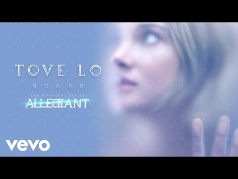 "Tove Lo - Scars (From ""The Divergent Series: Allegiant"" ) (Audio)"