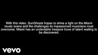 "SunGhosts - ""Til The City Goes Under"" Official Music Video"