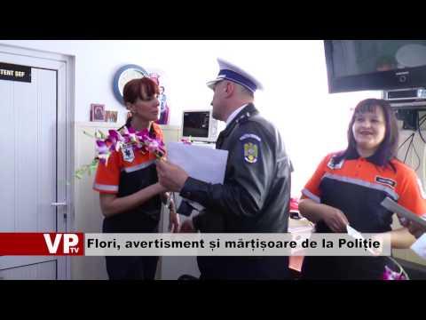 Flori, avertisment și mărțișoare de la Poliție