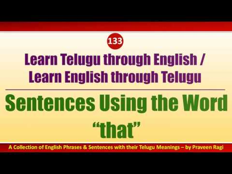 "133 - Spoken Telugu (intermediate Level) Learning Videos - Sentences Using The Word ""that"""