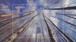 Teen Daze - Becoming (Official Audio)
