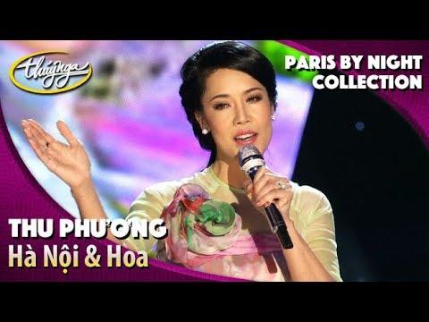 Thu Phương - Hà Nội & Hoa (PBN Collection) - Thời lượng: 16 phút.
