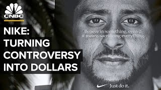How Nike Turns Controversy Into Dollars