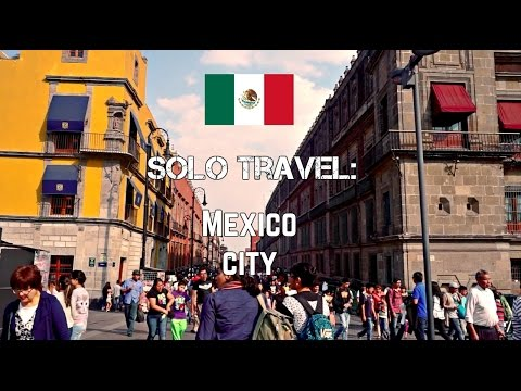 Solo Travel Lifestyle - Exploring Mexico City and The Famous Center!
