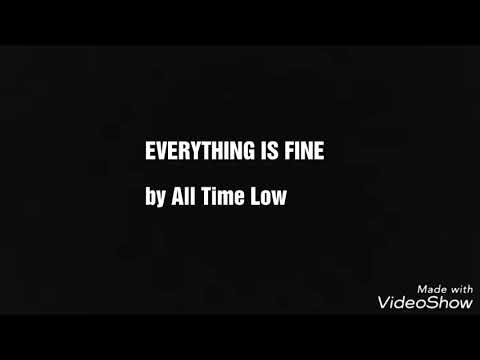 All Time Low - Everything Is Fine Lyrics
