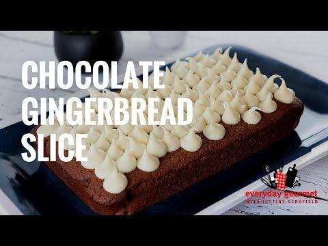 Chocolate Gingerbread Slice | Everyday Gourmet S7 E8