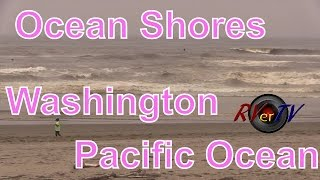 Ocean Shores (WA) United States  city pictures gallery : Ocean Shores Washington...Pacific Ocean...Elks RV Park...RVerTV