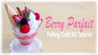 Strawberry Parfait Sundae - Japanese Felt Crafting Kit Tutorial - YouTube