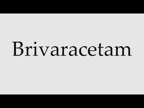 How to Pronounce Brivaracetam