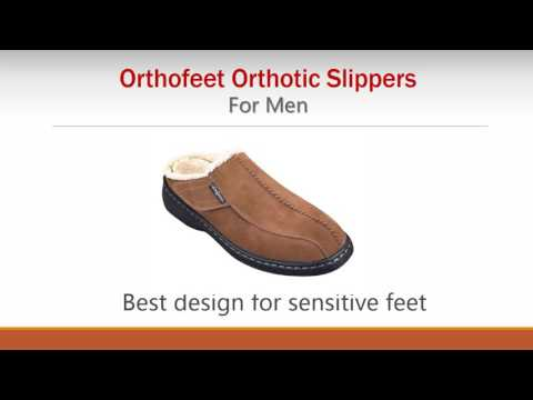 Orthofeet: Best Orthotic Slippers For Men