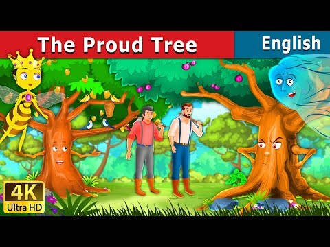Proud Tree in English | English Story | English Fairy Tales