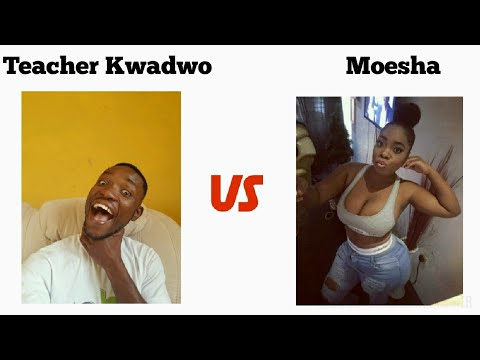 Teacher Kwadwo interviews #Moesha_Budoung