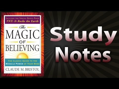 The Magic of Believing by Claude Bristol (Study Notes)