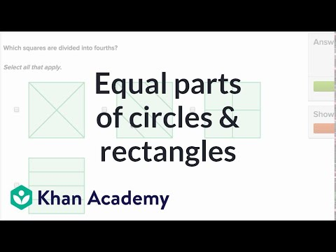 Equal Parts Of Circles And Rectangles Video Khan Academy